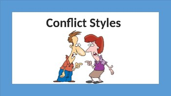 Social Skills/Life Skills: Conflict Styles, Conflict Resolution
