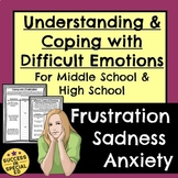 Social Skills Middle High School Understanding Coping with Anxiety Frustration