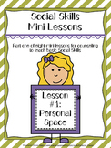 Social Skills Mini Lesson #1: Personal Space