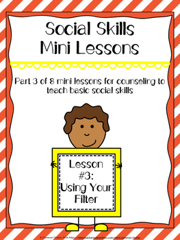 Social Skills Mini Lesson #3 Using Your Mental Filter
