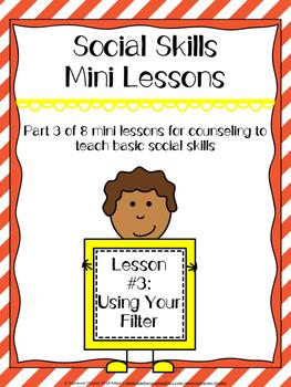 Social Skills Mini Lesson #3 Using Your Mental Filter