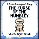 Social Skills:  Mumbling, speech therapy, voice, articulation