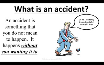 Social Skills On accident or on purpose ; Understanding intent