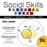 Social Skills: Personal Space   |   Distance Learning