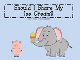 Social Skills, Perspective Taking- Should I Share My Ice Cream?