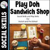 Play Skills Social Skills (Autism and PreSchool) Sandwich Shop