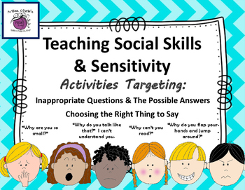Social Skills & Pragmatics Teaching Sensitivity Difficult Questions Students Ask