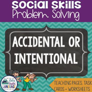 Social Skills Problem Solving: Accidental or Intentional?