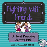 Social Skills Problem Solving: Fighting with Friends