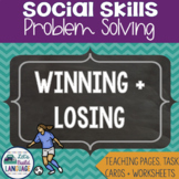 Social Skills Problem Solving: Winning and Losing