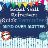 Social Skills Refreshers: Mind Over Matter