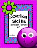 Social Skills Reminder Posters K-6