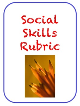 Social Skills Rubric