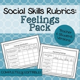 Social Skills Rubrics: Feelings Pack