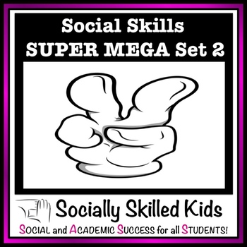 Social Skills SUPER MEGA Set 2 {Prepared for Lianne}