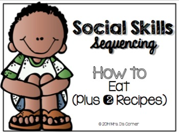 Social Skills Sequencing - How to Eat { Plus 2 Visual Reci