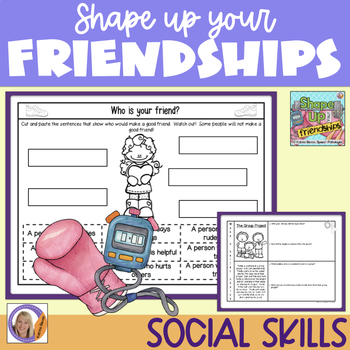 Social Skills: Shape Up Your Friendships!