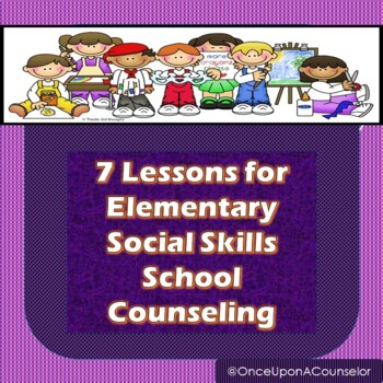 Social Skills Small Group Lesson Plans for 7 Weeks (K-2)
