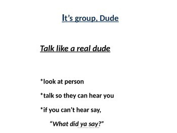 Social Skills; Expected behaviors to be in group