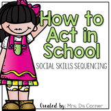 Social Skills Sorting - How to Act in School and How to Listen