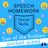 Social Skills Speech Therapy Homework: Size of the Problem Pocket Sized