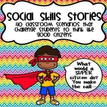 Social Skills Stories (Super Citizen Dilemmas)