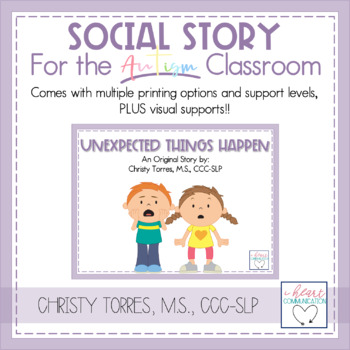 "Positive Behavior Social Story for Children w/ Autism ""Unexpected Things Happen"""