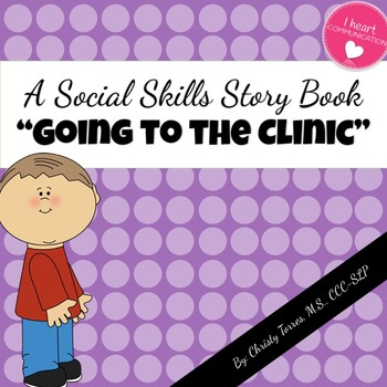"""Social Story """"Going to the Clinic"""" for Children with Autism or Special Needs"""