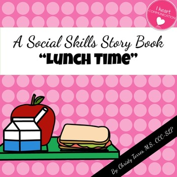 "Social Skills Story ""Lunchtime"" for Children with Autism o"