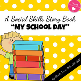 Positive Behavior Social Story 'My School Day' for Children with Autism