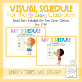 Social Story & Classroom/Student Schedule Template for Spe
