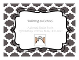"""Behavior Social Story """"Talking at School"""" for Children w/Autism or Special Needs"""