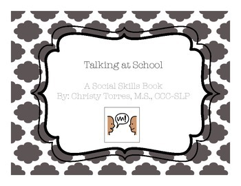 "Behavior Social Story ""Talking at School"" for Children w/A"