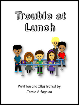Social Story - Trouble at Lunch