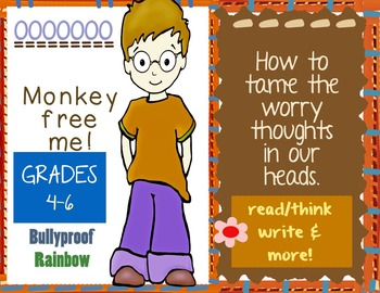 Classroom Community - Social Skills - Taming Our Worry Thoughts -- Grades 4-6