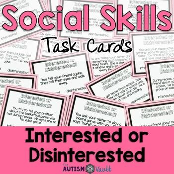 Social Skills Task Cards - Interested or Disinterested?