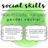 Social Skills Problem Solving Task Cards - Gender Neutral