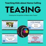 Social Skills Teasing; Name Calling; Perspective Taking