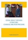 Social Skills Through Literature: Courage and Peer Pressure