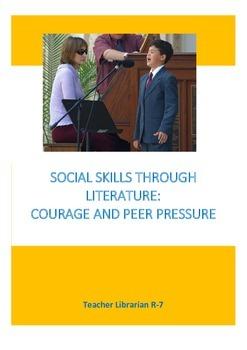 Social Skills Through Literature: Courage and Peer Pressure