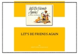 Social Skills Through Literature. 'Let's be friends again'