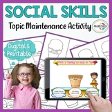 Social Skills; Topic Maintenance: Pick a Topping to stay on Topic