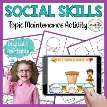 Social Skills; Topic Maintenance