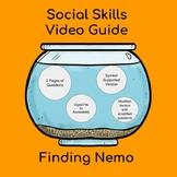 Social Skills Video Guide- Finding Nemo