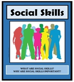 Social Skills, WHAT ARE THEY & WHY ARE THEY IMPORTANT?, Life Skills