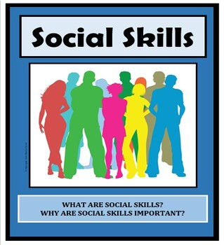 Social Skills, WHAT ARE THEY & WHY ARE THEY IMPORTANT?, Li