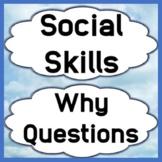 Social Skills Why Questions Pragmatic Skills Answering Questions