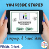 Distance Learning: You Decide Stories - Language & Social Skills - Middle School