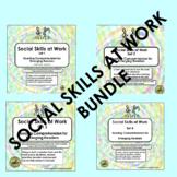 Social Skills at Work Bundle
