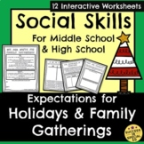 Social Skills for Middle School and High School Holidays Expectations Manners